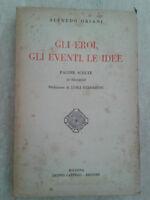 Alfredo Oriani - GLI EROI, GLI EVENTI, LE IDEE - 1935 - Cappelli