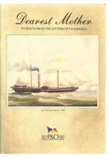 Dearest Mother: Extracts From The Letters of F. R. Kendall(P&O Cruises)..1987..