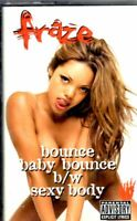 NEW Fraze Bounce Baby Bounce Sexy Body 1997 Cassette Tape Maxi Single Hiphop