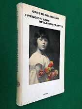 Oreste DEL BUONO - I PEGGIORI ANNI DELLA NOSTRA VITA , 1a Ed Einaudi (1971)