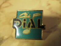Pin's vintage épinglette Collector pins PUB CLUB DIAL Lot C109