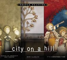CITY ON A HILL - Songs of Worship & Praise/Sing Alleluia/It's Christmas Time 3-C