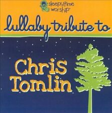 Lullaby Tribute To Chris Tomlin by Various Artists (CD, Oct-2017, CC Entertainment)