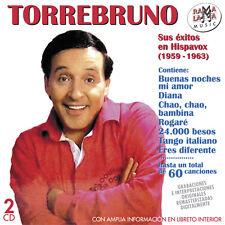 TORREBRUNO-SUS EXITOS EN HISPAVOX 1959-1963 -2CD