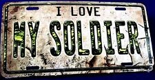 Novelty License Plate Military U.S. Army I Love My Soldier New Aluminum LP-8586