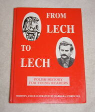 From Lech to Lech by Barbara O'Driscoll 1990 Polish History for Young Readers