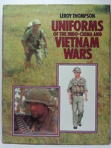 UNIFORM OF THE INDO-CHINA AND VIETNAM WAR - 90 FT B/N + 35 COL. + 12 PG.UNIFORM.