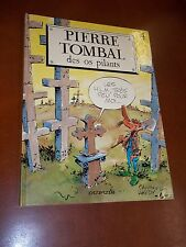 "BD / CAUVIN & HARDY ""Pierre Tombal. 4 - Des os pilants"" (1987) Edition originale"