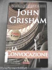 LA CONVOCAZIONE John Grisham Mondadori I miti 259 2003 libro romanzo storia di