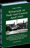 Möller: Kriegsende an Saale und Unstrut April 1945 Endkampf Thüringen 2. WK NEU