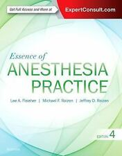 Essence of Anesthesia Practice by Jeffrey Roizen, Michael F. Roizen and Lee...