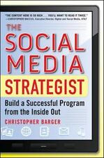 The Social Media Strategist: Build a Successful Program from the Inside Out (Har