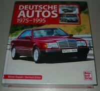 Bildband Deutsche Autos 1975 - 1995 Audi BMW Mercedes VW Porsche Buch Verlag NEU