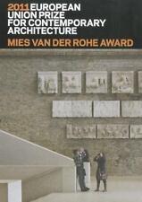 Mies Van der Rohe Award 2011 : European Union Prize for Contemporary...