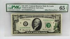 1974 $10 Federal Reserve Note St. Louis PMG 65 EPQ Offset Printing Error -2022-H