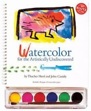 Watercolor for the Artistically Undiscovered by Thacher Hurd & John Cassidy