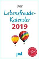 Der Lebensfreude-Kalender 2019. PAL Rolf Merkle