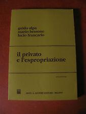 IL PRIVATO E L'ESPROPRIAZIONE 3° ediz.1994-Giuffrè-Alpa/Bessone/Francario