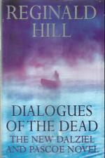 REGINALD HILL  DIALOGUES OF THE DEAD