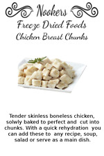 Freeze Dried Food - Chicken Breast chunks (cooked) - Camping - Survival
