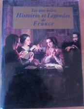 Les plus belles Histoires et Légendes de France