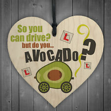 Do You Avocado? Wood Heart Congratulations Sign Passed Driving Test Funny Gift