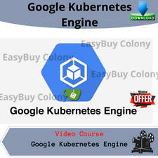 Google Kubernetes Engine Video Training Course DOWNLOAD + Free Bonus