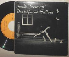 """JANKO JEZOVSEK DAS HÄSSLICHE ENTLEIN 7 """" SINGLE (ROLF RIEHM KLAUS MEISTER W GRAU"""