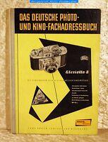 Das Deutsche- Photo- und Kino-Fachadressbuch mit Warenverzeichnissen 1957