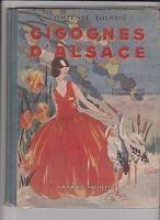 Cigognes d'Alsace. Illustrations Adrienne de Ségur - Hachette 1927.