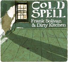 Frank Solivan II, Frank Solivan & Dirty Kitchen - Cold Spell [New CD] Wallet