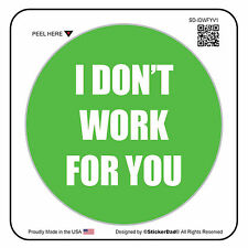 "I Don't Work For You V1 (5 Pack) Hard Hat Printed Sticker (size: 2"" color:GN/W)"