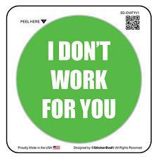 "I Don't Work For You V1 (4 Pack) Hard Hat Printed Sticker (size: 2"" color:GN/W)"