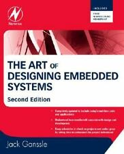 The Art of Designing Embedded Systems, 2nd ed. by Jack Ganssle