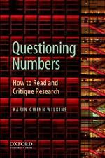 Questioning Numbers: How to Read and Critique Research (Paperback or Softback)