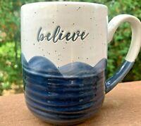 Earthenware Ceramic Coffee Mug BELIEVE Ceramic Coffee Soup Mug Mint Condition