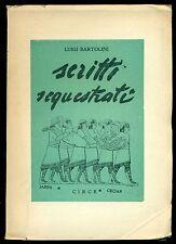 BARTOLINI Luigi, Scritti sequestrati. Edizioni Circe, 1945