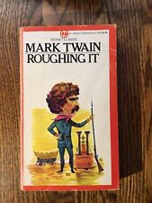 ROUGHING IT by Mark Twain  1980 Signet paperback CLASSIC AMERICAN LITERATURE