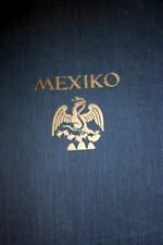MEXIKO, Landscape and Peuple, photobook by W. Staub, 256 photogravures, 1925