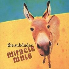 Miracle Mule by The Subdudes (CD, Apr-2004, Back Porch Music)