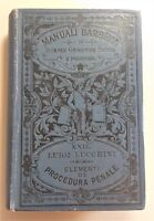 Luigi Lucchini Elementi di procedura penale 2° edizione Barbera 1899