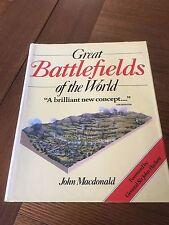 Great Battlefields of the World - John Macdonald -  Published 1984