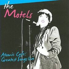 Atomic Cafe: Greatest Songs Live by The Motels CD NEW