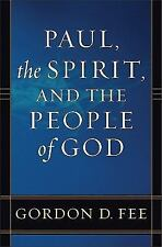 Paul, the Spirit, and the People of God by Gordon D. Fee (1996, Paperback)