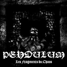 Pendulum-Les Fragments TU Chaos CD, Satanic BM, Inqusition, Antaeus