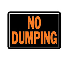 "One 10"" x 14"" Aluminum Medal Posted No Dumping Sign by Hy Ko 833 Fluorescent"