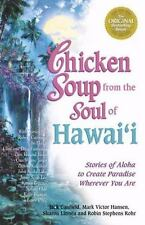 Chicken Soup for the Soul: Chicken Soup from the Soul of Hawaii : Stories of Alo