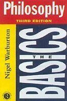 Philosophy: The Basics By Nigel Warburton. 9780415146944