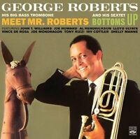 George Roberts: MEET MR. ROBERTS + BOTTOMS UP (2 LPS ON 1 CD)