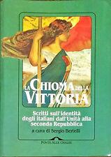 LA CHIOMA DELLA VITTORIA - SERGIO BERTELLI - ED PONTE ALLE GRAZIE 1997